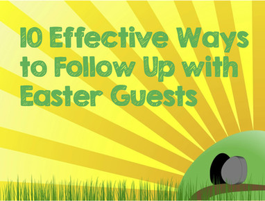 10 Effective Ways to Follow Up with Easter Guests