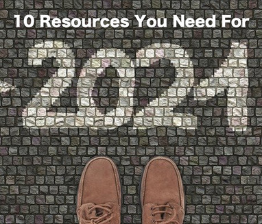 10 Key Resources You Need for 2021