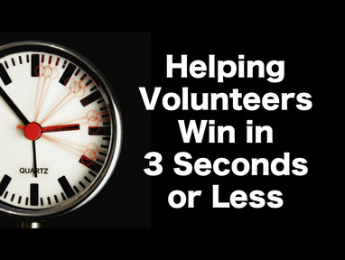 Helping Volunteers Win in 3 Seconds or Less