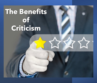 The Benefits of Criticism