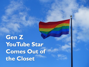 Gen Z YouTube Star Comes Out of the Closet