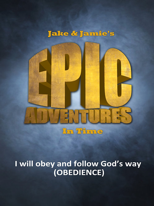 Jake & Jamie's Epic Adventures in Time (obedience series)