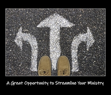 A Great Opportunity to Streamline Your Ministry