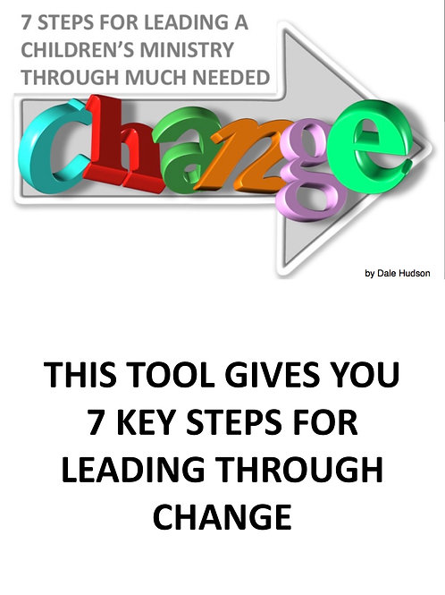 7 Steps for Leading a Children's Ministry Through Change