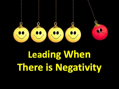 Leading When There is Negativity