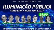 ILUMINAÇÃO PÚBLICA - Live Especial: 21 Outubro - Dia da Iluminação