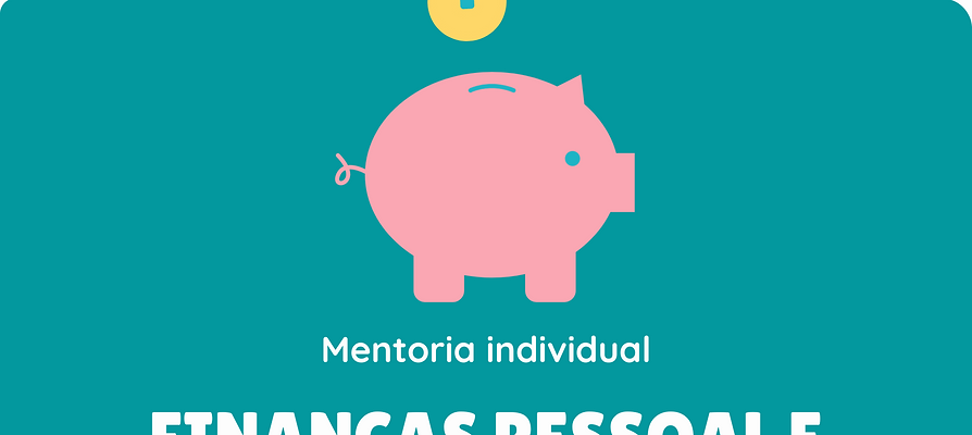 Mentoria Financeira: Pessoal e Empresarial