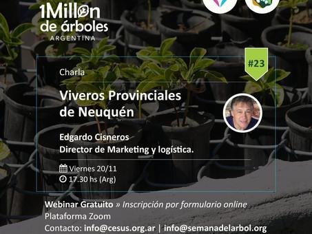 XXIII Webinar / Viveros Provinciales de Neuquen.