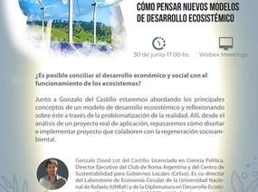 El próximo 30 de junio conversamos sobre desarrollo económico y regeneración socioambiental