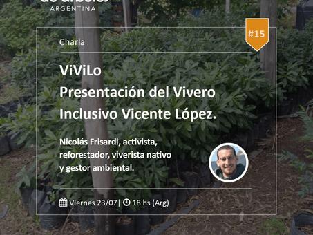 Este viernes 18 hs, presentamos a Vivilo, el primer vivero inclusivo de Vicente López.