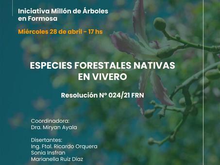 ¡Atención Formosa! Mañana no se pierdan este webinar sobre especies forestales nativas