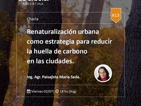 El próximo viernes 2 de julio conversamos sobre renaturalización urbana: ¡sumate!