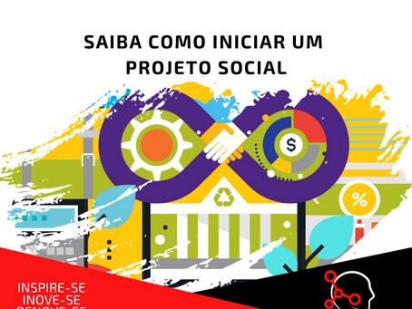 Saiba como iniciar um projeto social