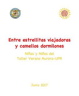 Entre estrellitas y camellos (Verano Aurora-UPR 2017).jpg