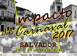 IMPACTO DE CARNAVAL 2017 EM SALVADOR/BA
