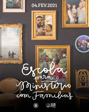 Escola para o Ministério com Famílias