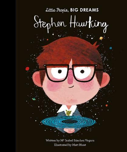 Stephen Hawking (Little People, Big Dreams) (Hardcover)