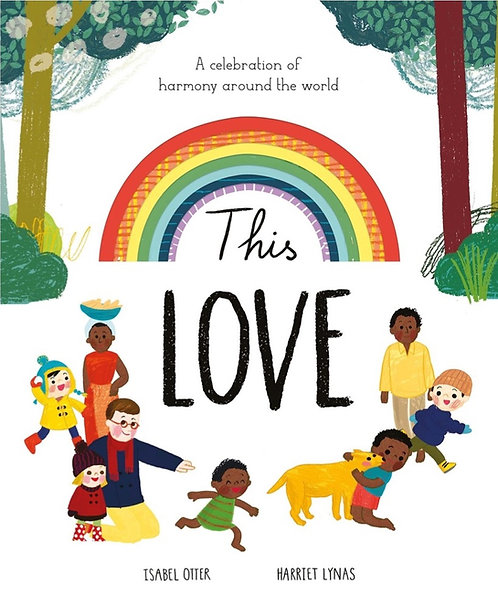 This Love: A Celebration of Harmony Around the World (Hardcover)