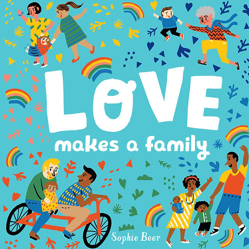 Love Makes a Family (Board Book)