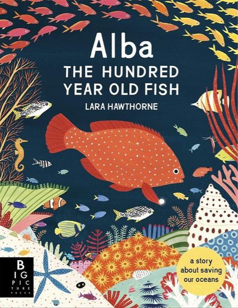 Alba: The Hundred Year Old Fish (Hard Cover)