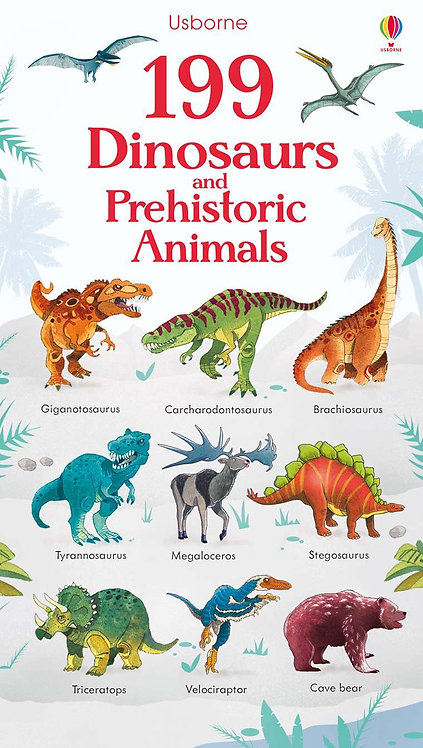 199 Dinosaurs and Prehistoric Animals (Board Book)