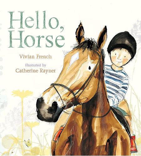 Hello, Horse (Hardcover)