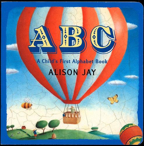 ABC: A Child's First Alphabet Book (Board Book)