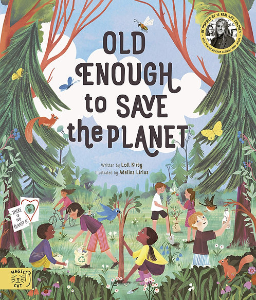 Old Enough to Save the Planet (Hardcover)