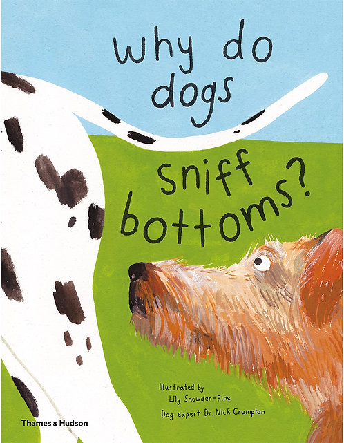 Why Do Dogs Sniff Bottoms? (Hardcover)