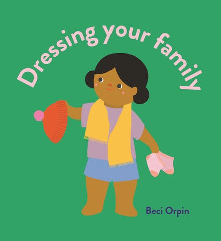 Dressing Your Family (Board Book)