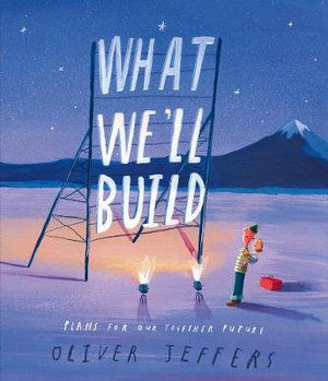 What We'll Build: Plans for Our Together Future (Hardcover)