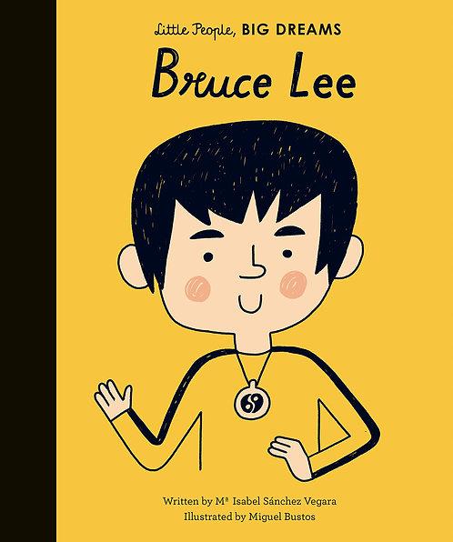 Bruce Lee (Little People, Big Dreams) (Hardcover)