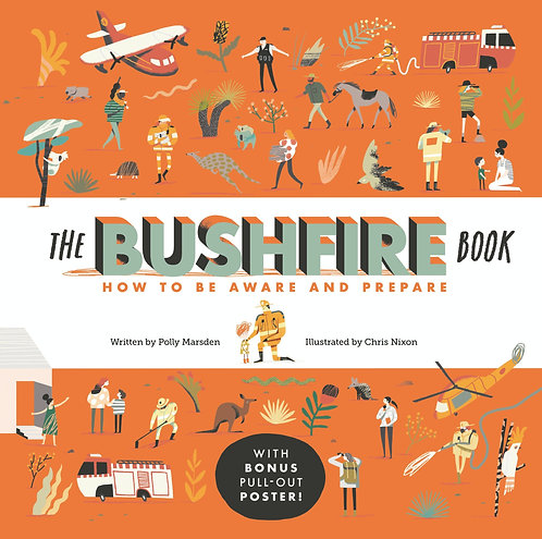 The Bushfire Book: How to Be Aware and Prepare (Hardcover)