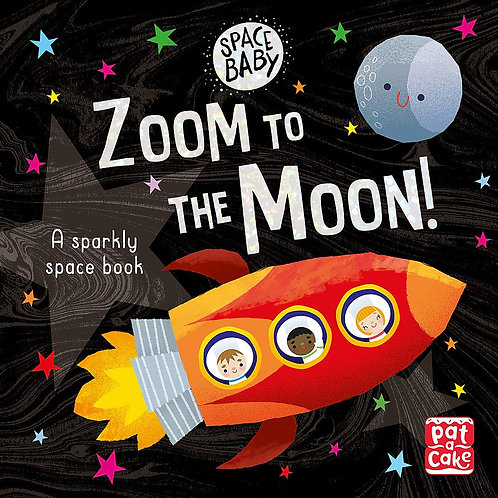 Space Baby: Zoom to the Moon! (Board Book)