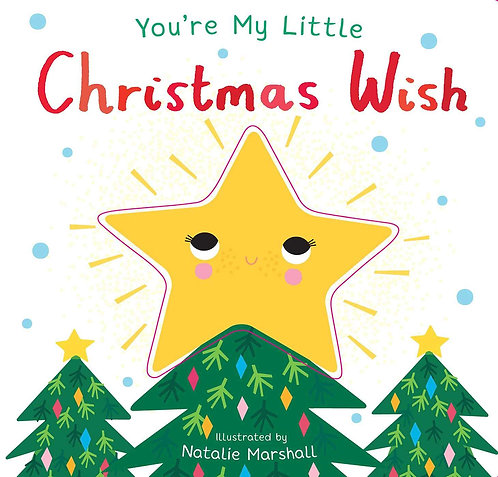 You're My Little Christmas Wish (Board Book)