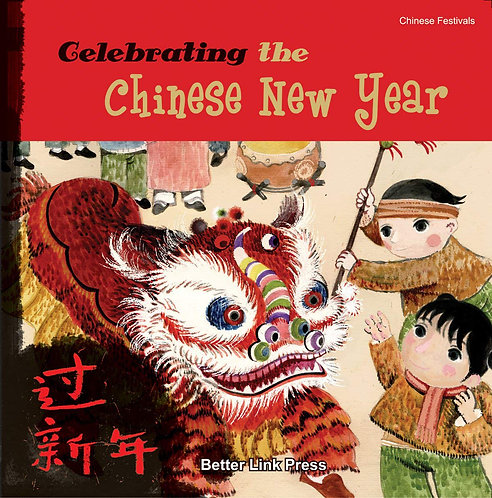 Celebrating the Chinese New Year (Paperback)