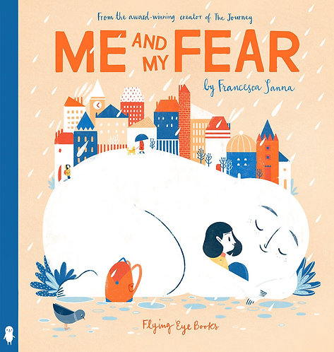 Me And My Fear (Hard Cover)