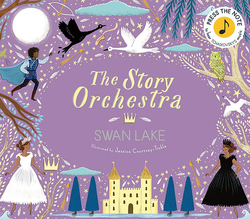 The Story Orchestra: Swan Lake (Hard Cover)