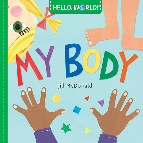 Hello, World! My Body (Board Book)