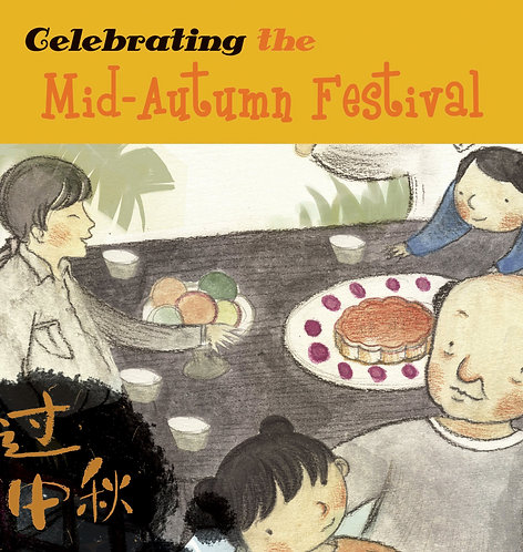 Celebrating the Mid-Autumn Festival (Paperback)