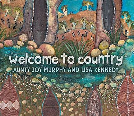 Welcome To Country ( Board Book ) A Traditional Aboriginal Ceremony