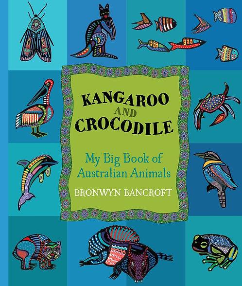 Kangaroo and Crocodile: My Big Book of Australian Animals (Paperback)