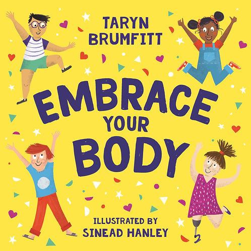 Embrace Your Body (Hardcover)