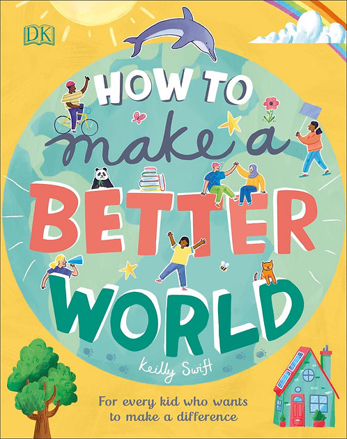 How to Make a Better World (Hardcover)