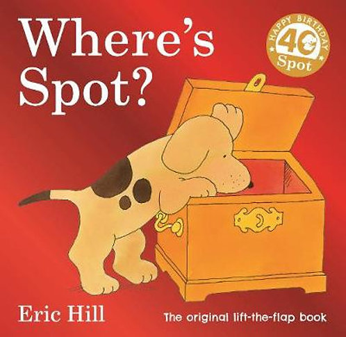Where's Spot? Original Lift The Flap Book (Board Book)