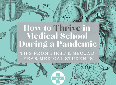 How to Thrive in Medical School During a Pandemic