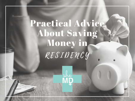 Practical Advice About Money in Residency
