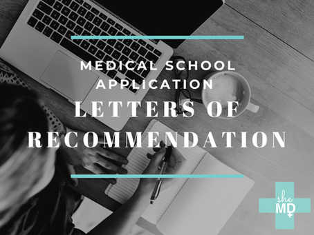 Medical School Application Letters of Recommendation