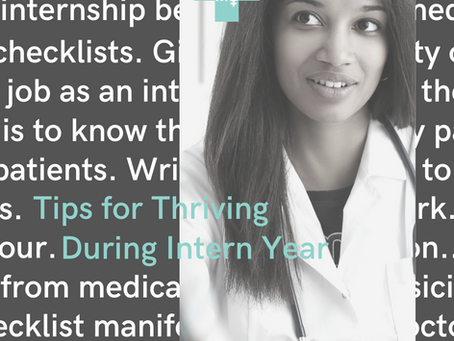 Tips for Thriving During Intern Year
