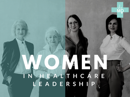 Why Leadership in Medicine Needs Women